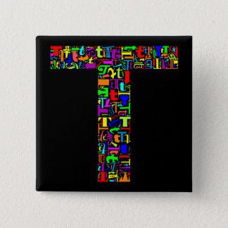 The Alphabet Letter T Pinback Button