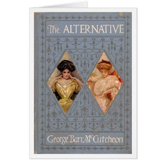 """The ALTERNATIVE"" Greeting Card"