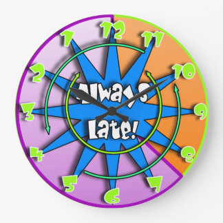 """""""The Always Late""""  Crazy Mixed Up Clock #2"""