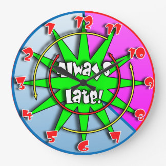 """""""The Always Late""""  Crazy Mixed Up Clock #3"""