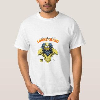The Amazing Loony-Man! T-Shirt