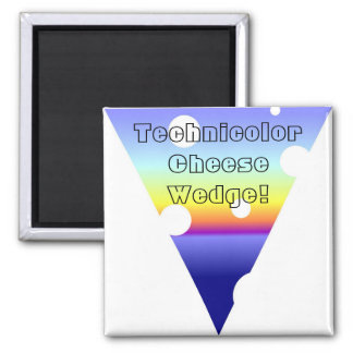 The Amazing Technicolor Cheese Wedge! 2 Inch Square Magnet