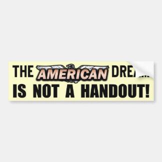 The American Dream Bumper Sticker