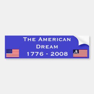 The American Dream is Dead Car Bumper Sticker