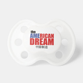 The American Dream (made in China) Pacifier
