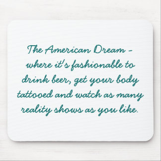The American Dream Mouse Pad