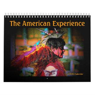 The American Experience 2010 Calendar