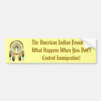 The American Indian Found Out Car Bumper Sticker