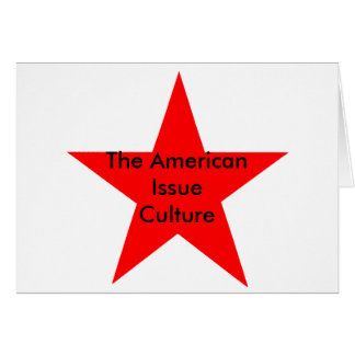 The American Issue Culture Star Red Card