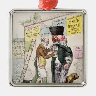 The Amusement of a Bill Sticker, 1820 Metal Ornament