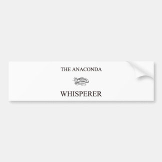 The Anaconda Whisperer Car Bumper Sticker