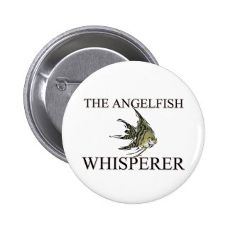 The Angelfish Whisperer Buttons