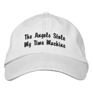 The Angels Stole My Time Machine Embroidered Hat