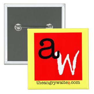 The Angry Waiter Button - Square