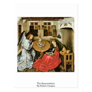 The Annunciation By Robert Campin Post Card