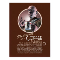 The Answer is Coffee Postcard