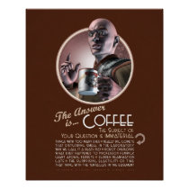 The Answer is Coffee Poster (16x20