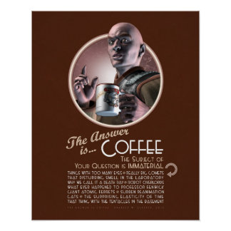 """The Answer is Coffee Poster (16x20"""")"""
