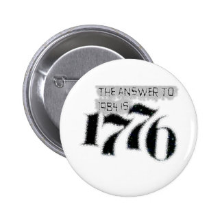 The Answer to 1984 is 1776 2 Inch Round Button