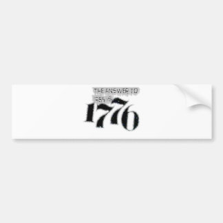 The Answer to 1984 is 1776 Bumper Sticker