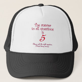The answer to all questions is 5 trucker hat