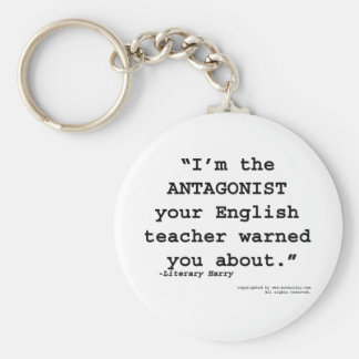 The Antagonist your English teacher warned you Basic Round Button Keychain