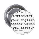 The Antagonist your English teacher warned you Pins