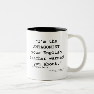 The Antagonist your English teacher warned you Two-Tone Coffee Mug