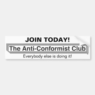 The Anti-Conformist Club Bumper Sticker