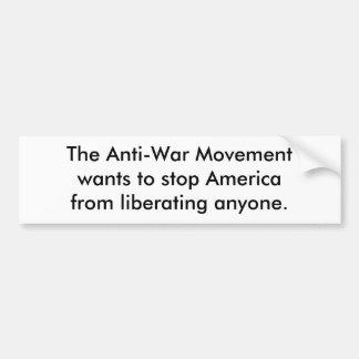 The Anti-War Movement Car Bumper Sticker