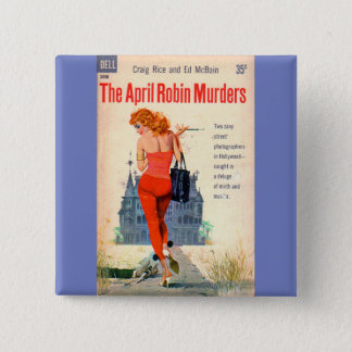 The April Robin Murders pulp novel cover Button