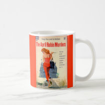The April Robin Murders pulp novel cover Coffee Mug