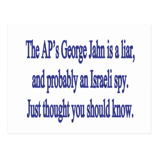 the AP's George Jahn is a liar Postcard