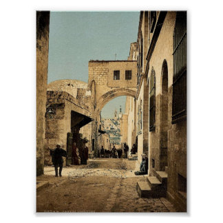 The Arch of Ecce Homo, Jerusalem, Holy Land rare P Poster
