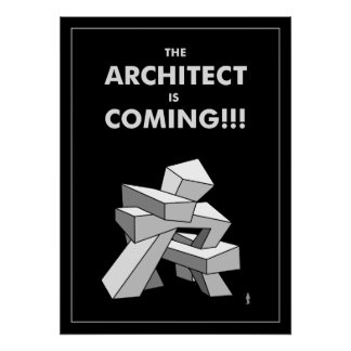 The Architect is Coming Poster