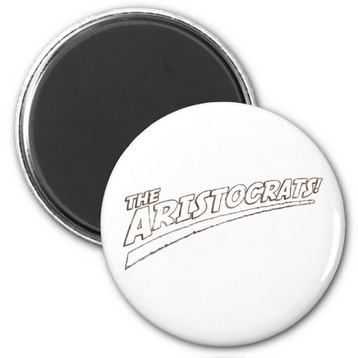 The Aristocrats! Magnets