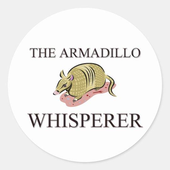 The Armadillo Whisperer Classic Round Sticker