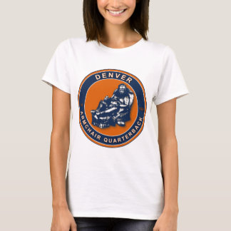 THE ARMCHAIR QB - Denver T-Shirt