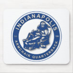 THE ARMCHAIR QB - Indianapolis Mouse Pad