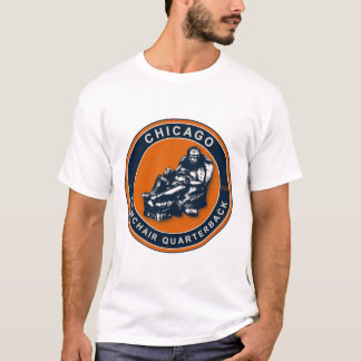 The Armchair Quarterback - Chicago Football Fans T-Shirt