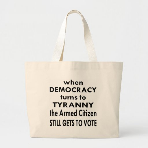 The Armed Citizen Still Gets To Vote Bags