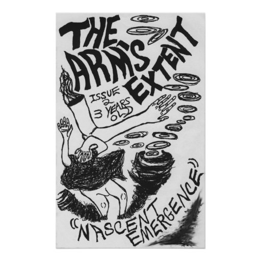 """The Arm's Extent - """"Nascent Emergence"""" Tapezine Poster"""