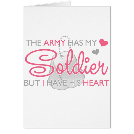 The Army Has My Soldier Card