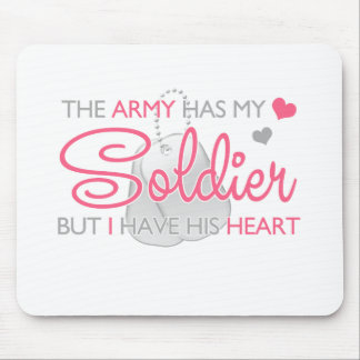 The Army Has My Soldier Mouse Pad