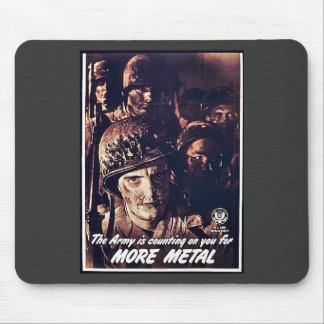 The Army Is Counting On You For More Metal Mouse Pad