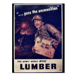 The Army Needs More Lumber Postcard