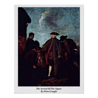 The Arrival Of The Signor By Pietro Longhi Posters