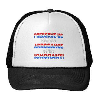 The Arrogance of the Ignorant Trucker Hat