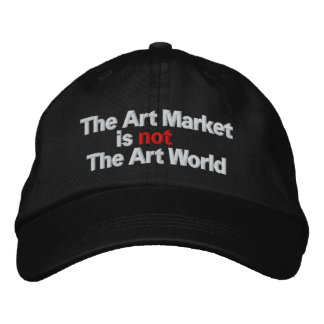 The Art Market is not The Art World Embroidered Baseball Caps
