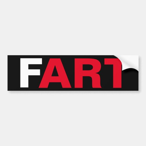 The ART of a FART Bumper Sticker